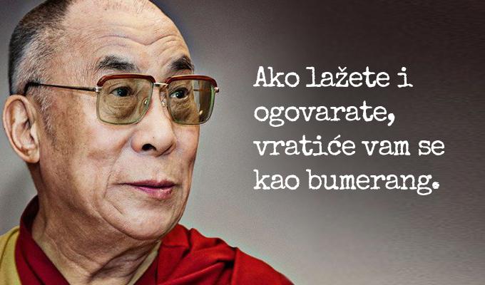 Ako lažete i ogovarate, vratiće vam se kao bumerang: Dalaj Lamine lekcije o životu!