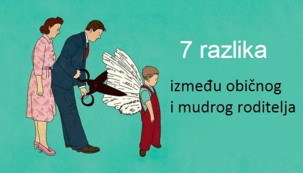Da li ste mudar ili običan roditelj? 7 razlika između običnog i mudrog roditelja