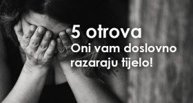 5 najtežih otrova: Oni vam doslovno razaraju tijelo!
