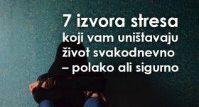Ovih 7 izvora stresa uništava vam život svakodnevno – polako ali sigurno