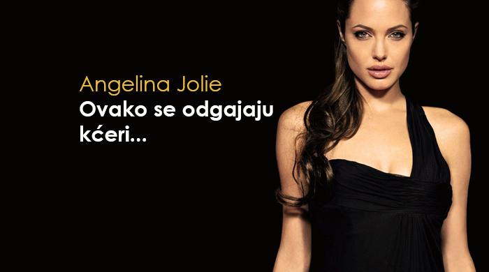 OVAKO SE ODGAJAJU KĆERI: Izjava Angeline Jolie koja zaslužuje pažnju roditelja
