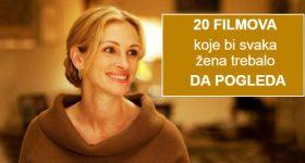 20 filmova koje bi trebalo da pogleda svaka žena
