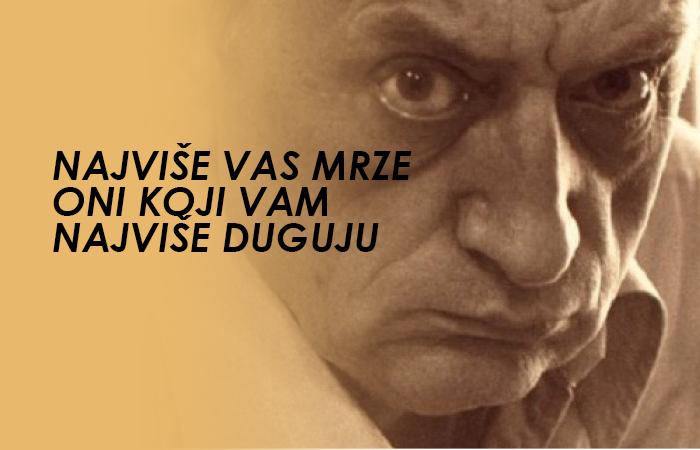 NAJVIŠE VAS MRZE ONI KOJI VAM NAJVIŠE DUGUJU: Mudrosti Duška Radovića