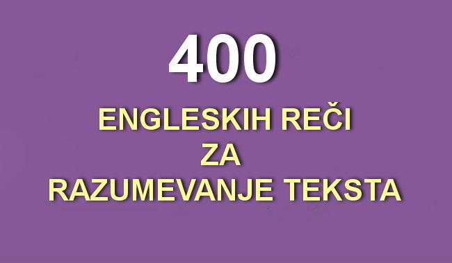 400 engleskih riječi, koje će biti dovoljne za razumijevanje 75% teksta.